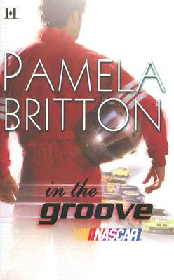 In The Groove (Hqn Romance), PAMELA BRITTON