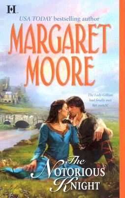 The Notorious Knight (Harlequin Super Historical Romance), Margaret Moore