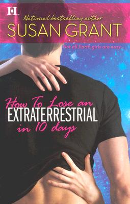 "Image for ""How to Lose an Extraterrestrial in 10 Days (Otherworldly Men, Book 3)"""