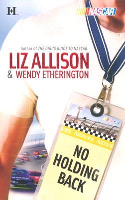 No Holding Back, Allison, Liz ; Etherington, Wendy