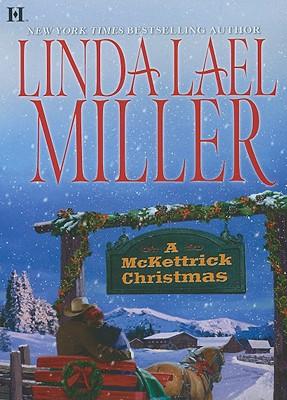 A McKettrick Christmas, Miller, Linda Lael