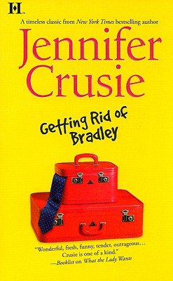 Getting Rid Of Bradley, Jennifer Crusie