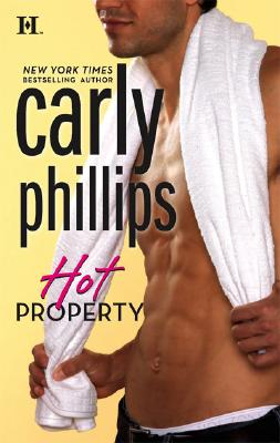 Hot Property, CARLY PHILLIPS