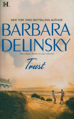 Trust: The Real Thing Secret Of The Stone, BARBARA DELINSKY