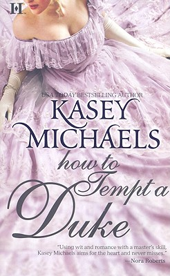 How To Tempt A Duke, KASEY MICHAELS