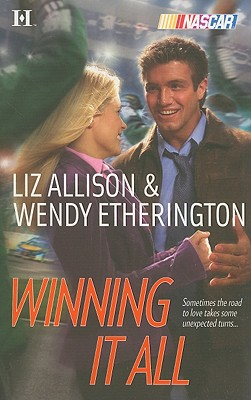 Winning It All (Nascar), Wendy Etherington, Liz Allison