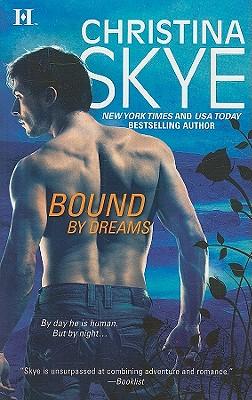 Bound by Dreams, CHRISTINA SKYE