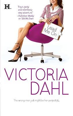 Lead Me On (Hqn), Victoria Dahl