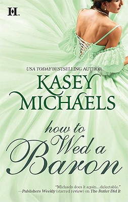 How to Wed a Baron, Michaels,Kasey