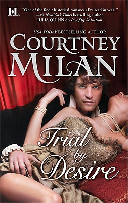 Trial by Desire (Hqn), Courtney Milan