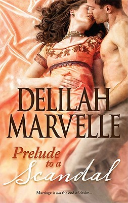Prelude to a Scandal (Hqn), Delilah Marvelle
