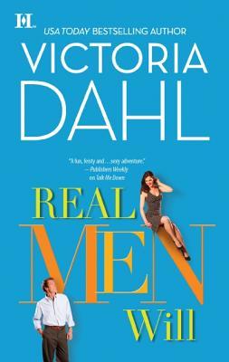 Real Men Will (Hqn), Victoria Dahl