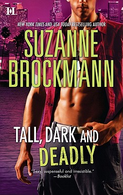 Tall, Dark and Deadly: Get Lucky Taylor's Temptation (Tall, Dark and Dangerous), Suzanne Brockmann