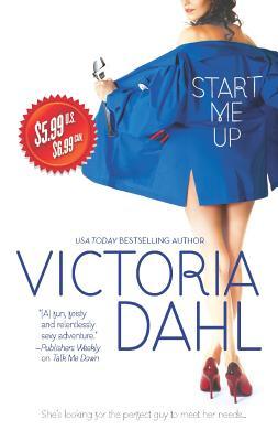 Start Me Up, Victoria Dahl