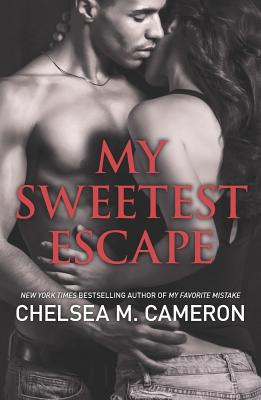 My Sweetest Escape (Hqn), Chelsea M. Cameron
