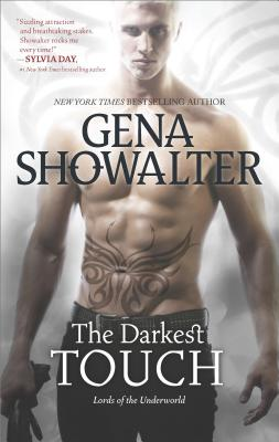 The Darkest Touch: A spellbinding paranormal romance novel (Lords of the Underworld), Showalter, Gena