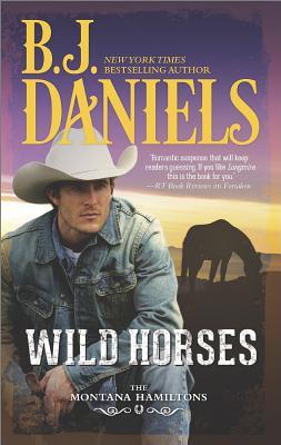 Wild Horses, Daniels, B.J.