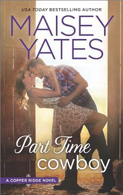Part Time Cowboy, Maisey Yates