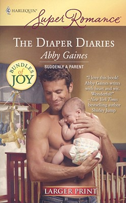 Image for The Diaper Diaries (Larger Print Harlequin Super Romance)