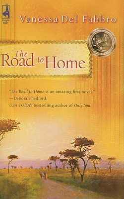The Road to Home (South Africa Series #1) (Steeple Hill Women's Fiction #20), Vanessa Del Fabbro