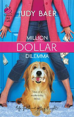 Image for Million Dollar Dilemma (Love, Faith & Getting It Right #7) (Steeple Hill Cafe)