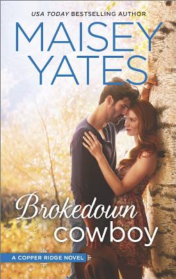 Brokedown Cowboy (Copper Ridge), Yates, Maisey