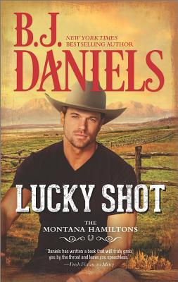 Image for Lucky Shot (The Montana Hamiltons)