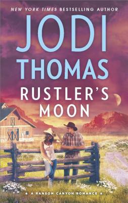 Rustler's Moon (Ransom Canyon), Jodi Thomas