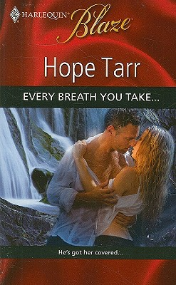 Image for Every Breath You Take... (Harlequin Blaze)