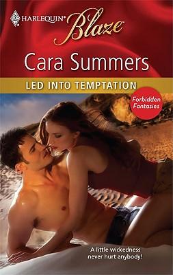 Led into Temptation (Harlequin Blaze), Cara Summers