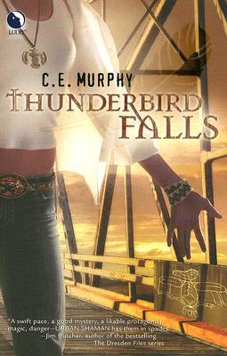 Thunderbird Falls (The Walker Papers, Book 2), C.E. Murphy