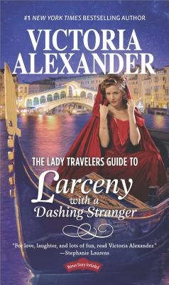 Image for The Lady Travelers Guide to Larceny With a Dashing Stranger
