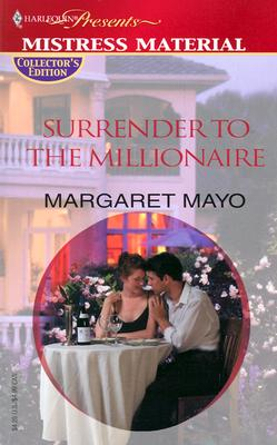 Surrender To The Millionaire (Promotional Presents), MARGARET MAYO