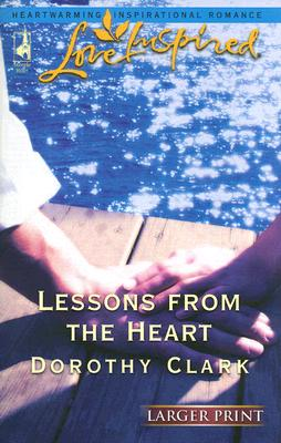 Image for Lessons from the Heart (Larger Print Love Inspired #340)