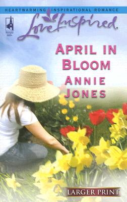 Image for April In Bloom (Larger Print Love Inspired)
