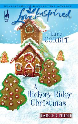 Image for A Hickory Ridge Christmas (Hickory Ridge Series #4) (Larger Print Love Inspired #374)