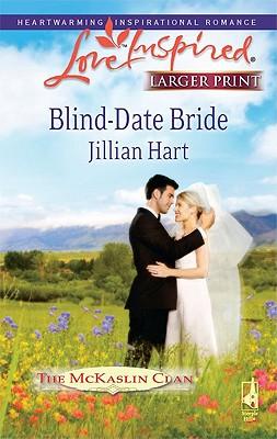 Image for Blind-Date Bride (The McKaslin Clan: Series 4, Book 1)