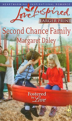 Image for Second Chance Family (Steeple Hill Love Inspired (Large Print))