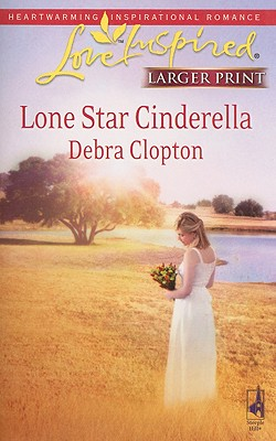 Image for Lone Star Cinderella (Mule Hollow Matchmakers, Book 11)