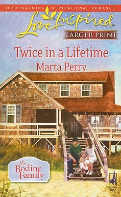 Twice in a Lifetime (Steeple Hill Love Inspired (Large Print)), MARTA PERRY