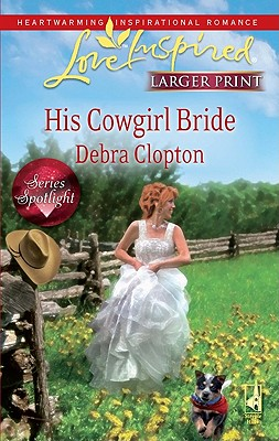 Image for His Cowgirl Bride (Mule Hollow Matchmakers, Book 12)