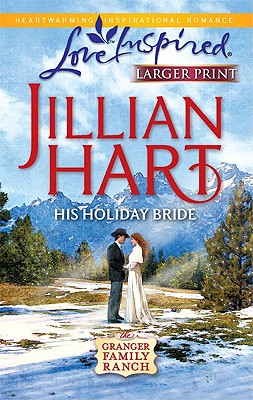 Image for His Holiday Bride (Steeple Hill Love Inspired (Large Print))
