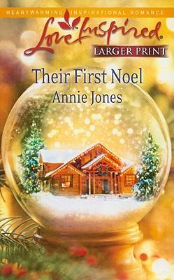 Their First Noel (Love Inspired Larger Print), Annie Jones