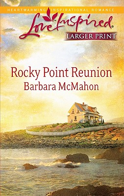 Image for Rocky Point Reunion (Steeple Hill Love Inspired (Large Print))