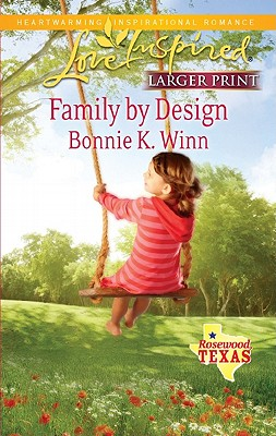 Image for Family by Design (Love Inspired (Large Print))