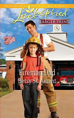 Image for ***Fireman Dad (Love Inspired (Large Print))
