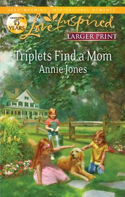 Triplets Find a Mom (Love Inspired (Large Print)), Annie Jones