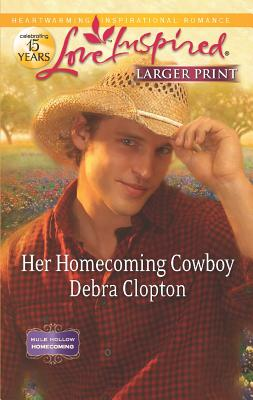 Image for Her Homecoming Cowboy (Mule Hollow Homecoming)