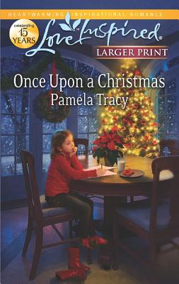 Once Upon a Christmas (Love Inspired Lp), Pamela Tracy
