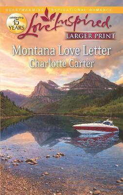 Image for Montana Love Letter (Love Inspired Larger Print)